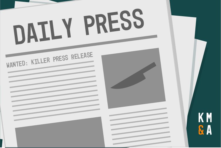 19884 KMA Old Blog Graphics Press 4 Steps to Creating a Killer Press Release [EXAMPLE]