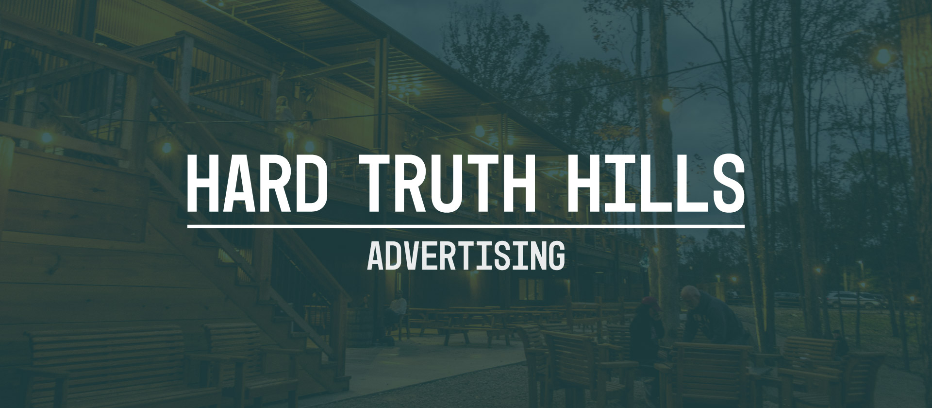 HTH Ad Header Rebranded Advertising: Hard Truth Hills